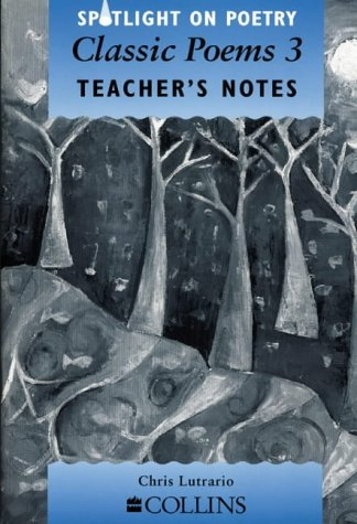9780003103502: Spotlight on Poetry - Classic Poems 3 Teacher's Notes: Classic Poems Stage 3