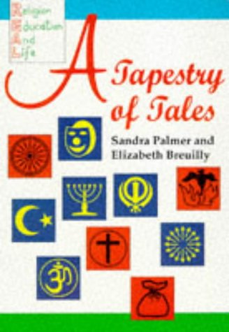 9780003120004: A Tapestry Of Tales - ( From The Religion, Education and Life: Story Resource Pack REAL )