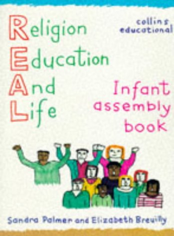 9780003120011: Religion, Education and Life: Infant Assembly Book (REAL (religion for education & life))