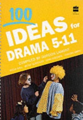 9780003120127: 100 Ideas For... - Drama (Collins 100 Ideas)