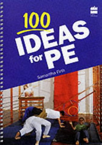 9780003120134: 100 Ideas for P.E. (Collins 100 Ideas)