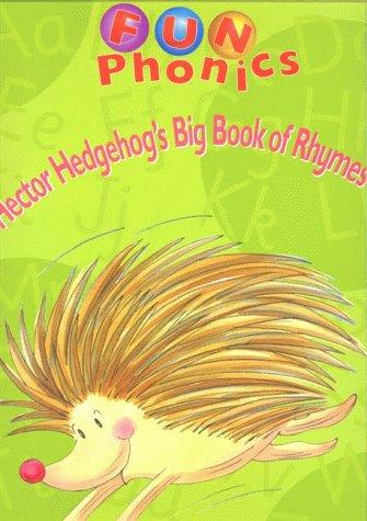 9780003123159: Fun Phonics - Hector Hedgehog's Big Book of Rhymes: Alphabet: Alphabet Big Book