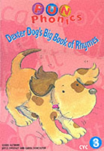 9780003123173: Fun Phonics - Dexter Dog's Big Book of Rhymes: CVC Rhymes: CVC Rhymes Big Book