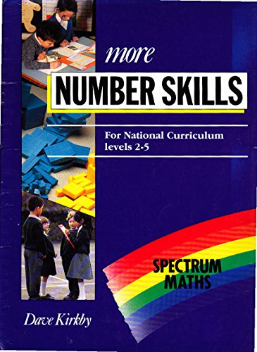 Spectrum Maths: More Number Skills - for National Curriculum Levels 2-5 (Spectrum Maths) (9780003125504) by Kirkby, Dave