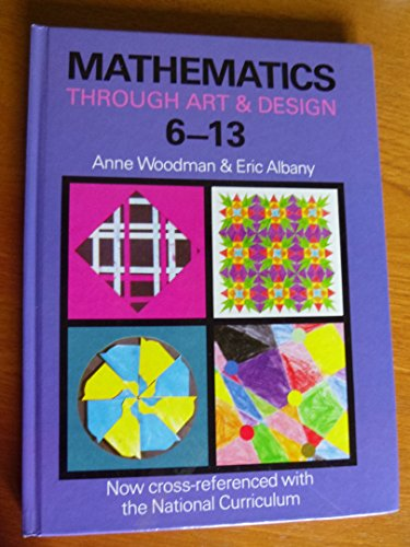 9780003125726: Mathematics Through Art and Design