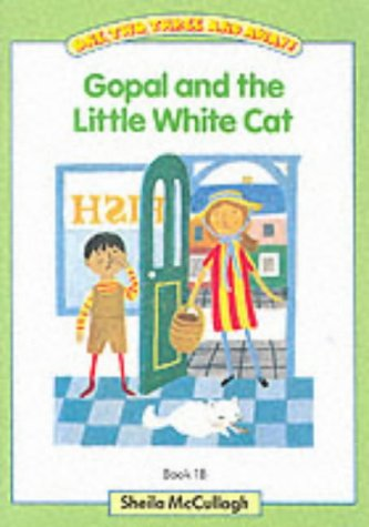 One, Two, Three and Away: Gopal and the Little White Cat Green Bk. 1B (One, two, three & away!)...