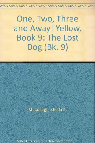 9780003130669: One, Two, Three and Away! Yellow, Book 9: The Lost Dog (Bk. 9)