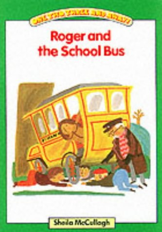 9780003130935: Roger and the School Bus: One, Two, Three and Away: Platform Readers Green Book 1