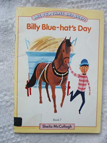 9780003131888: One, Two, Three and Away! 7: Billy Blue-hat's Day (One, Two, Three & Away!)