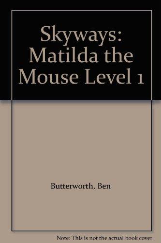 9780003132014: Skyways: Matilda the Mouse Level 1
