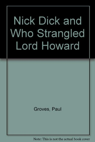 9780003134070: Nick Dick and Who Strangled Lord Howard