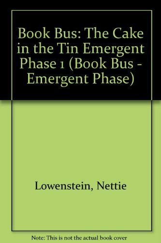 9780003134391: Book Bus: The Cake in the Tin Emergent Phase 1 (Book Bus - Emergent Phase)