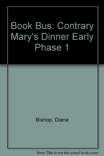 9780003134414: Book Bus: Contrary Mary's Dinner Early Phase 1