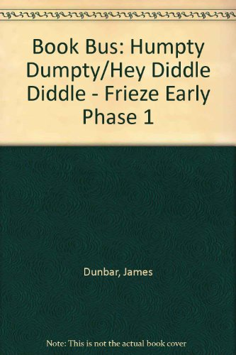 9780003134940: Book Bus: Humpty Dumpty/Hey Diddle Diddle - Frieze Early Phase 1