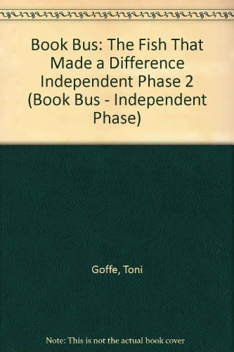 9780003135121: Book Bus: The Fish That Made a Difference Independent Phase 2 (Book Bus - Independent Phase)