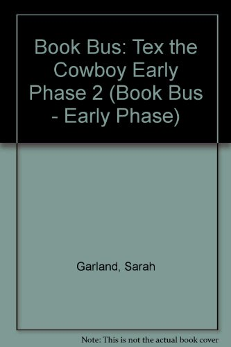 9780003135138: Book Bus: Tex the Cowboy Early Phase 2 (Book Bus - Early Phase)