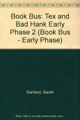 9780003135152: Book Bus: Tex and Bad Hank Early Phase 2 (Book Bus - Early Phase)