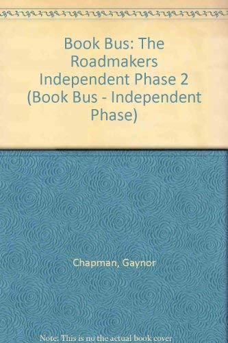 9780003136494: Book Bus: The Roadmakers Independent Phase 2 (Book Bus - Independent Phase)