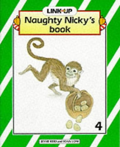 Link-Up - Main Book 4: Naughty Nicky's: Low, Joan