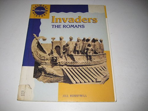 9780003138085: The Invaders: Romans, Anglo-Saxons and Vikings - Teachers' Guide (Collins Primary History)