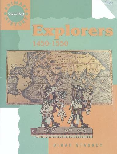 9780003138122: Explorers: 1450-1550 (Collins Primary History)
