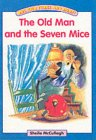 9780003142150: One, Two, Three and Away!: Blue Platform Book 17, The Old Man and the Seven Mice: Platform Readers
