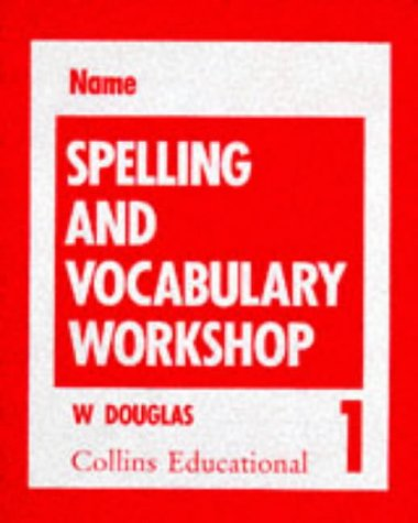 9780003142266: Spelling and Vocabulary: Workshop 1 (Spelling books)