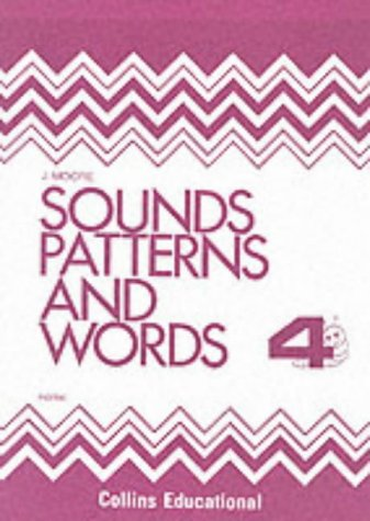 9780003142341: Sounds, Patterns and Words: Bk.4 (Sounds, patterns & words)