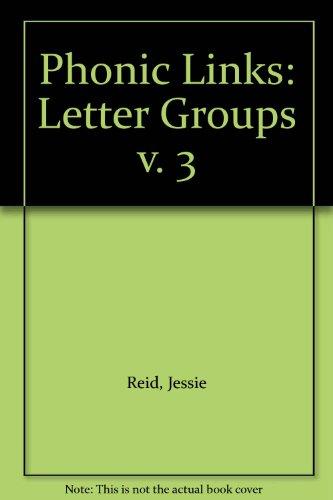 Phonic Links: Letter Groups v. 3 (9780003142372) by Jessie Reid; Margaret Donaldson