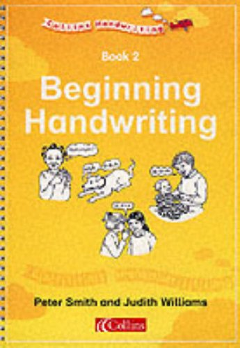 Collins Handwriting: Beginning Writing Bk. 2 (9780003142570) by Peter Smith; Judith Williams