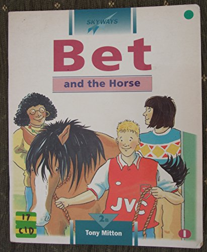 9780003143003: Sky Lev 2b Bk1 Bet and the Horse (Skyways)