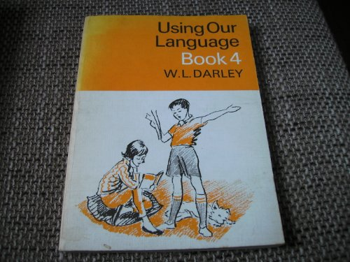 9780003143041: Using Our Language