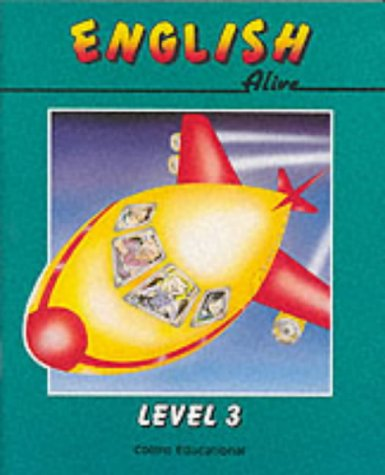 9780003143300: English Alive - Level 3 Pupil Book (English Alive Series)