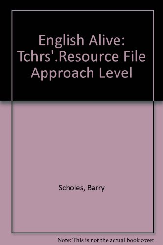 9780003143416: English Alive: Tchrs'.Resource File Approach Level (English Alive Series)