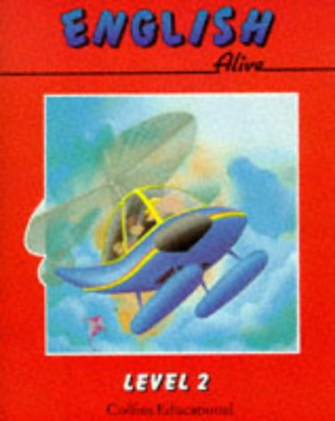 9780003143461: English Alive - Level 2 Pupil Book: Level 2 Pupil's Book (English Alive Series)