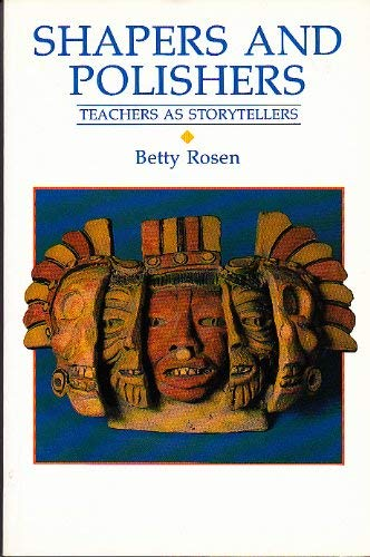 9780003143669: Shapers and Polishers: Teachers as Storytellers