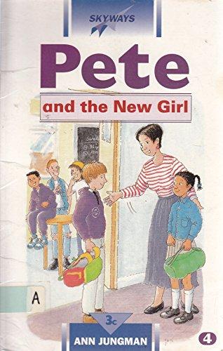 9780003143768: Pete & the New Girl (Skyways, 4))