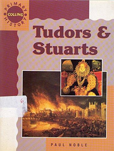 9780003154573: Tudors and Stuarts (Collins Primary History)