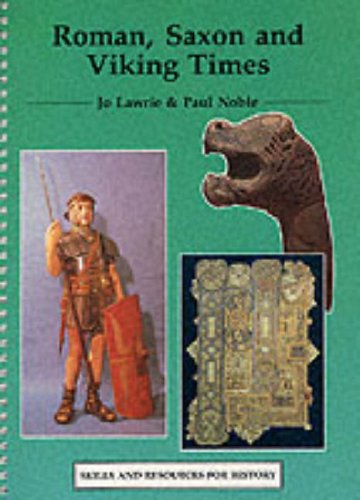 Roman, Saxon and Viking Times (Skills & Resources for History) (0003154785) by Jo Lawrie; Paul Noble