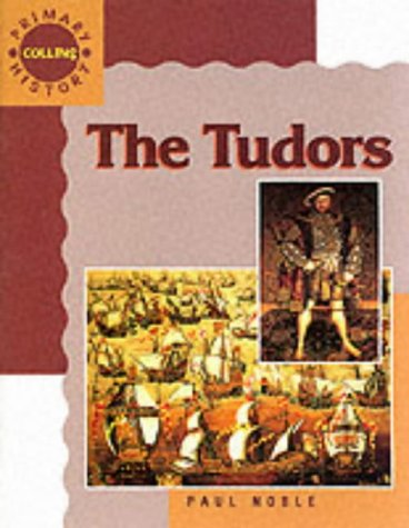9780003155006: Collins Primary History - The Tudors