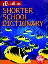 9780003161601: Shorter School Dictionary (Collins Children's Dictionaries)