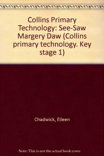 9780003174007: Collins Primary Technology: See-Saw Margery Daw