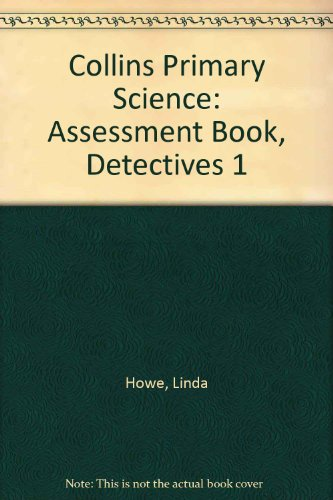 9780003175691: Collins Primary Science: Assessment Book, Detectives 1
