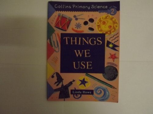 9780003175721: Collins Primary Science: Things We Use