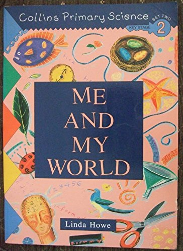 9780003175738: Collins Primary Science: ME and My World
