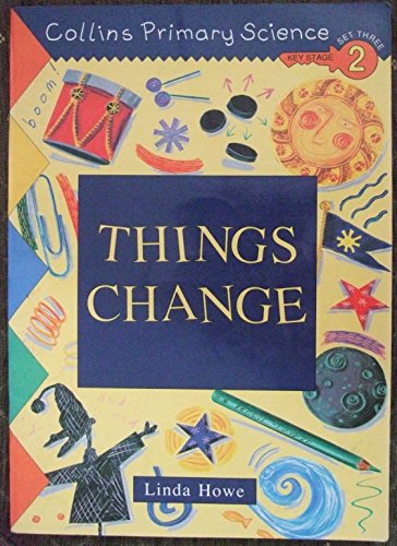 9780003175875: Collins Primary Science: Things Change