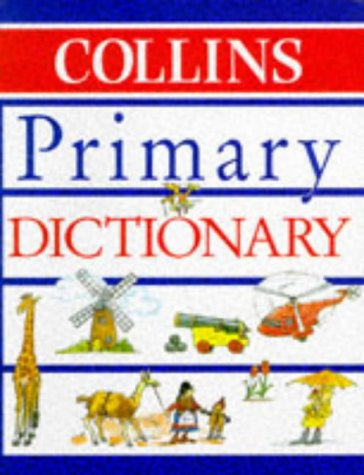 9780003176032: The Collins Primary Dictionary