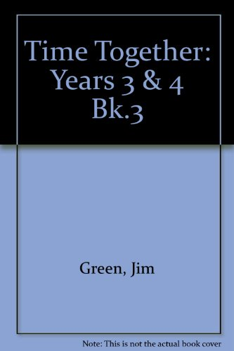 9780003176698: Time Together: Years 3 & 4 Bk.3