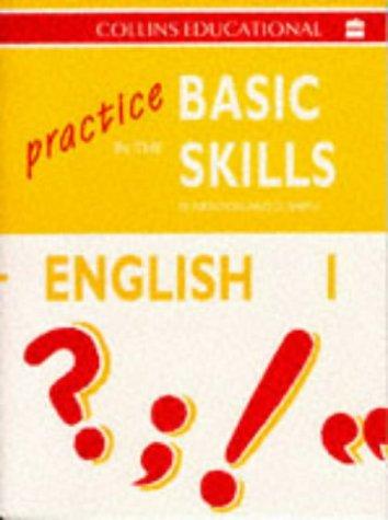 Practice in the Basic Skills: English Bk.1 (9780003181005) by Derek Newton; David Smith
