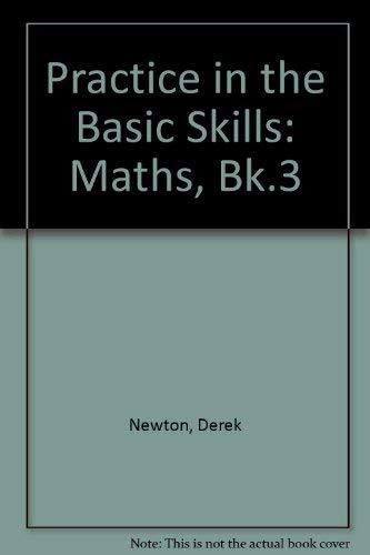 9780003187663: Practice in the Basic Skills: Maths, Bk.3